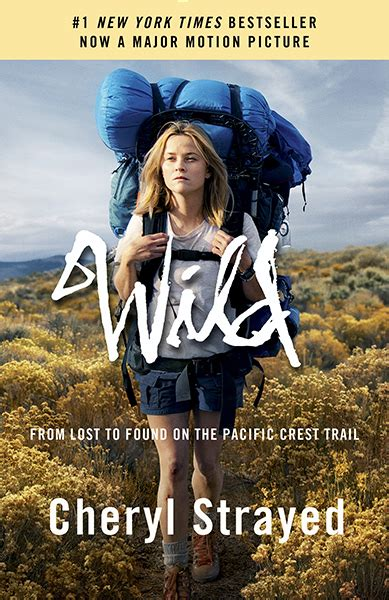 Wild : From Lost to Found on the Pacific Crest Trail by