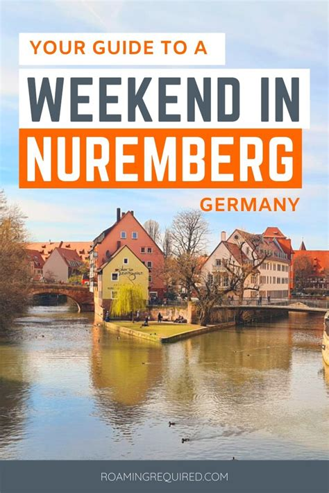 48 hours in Nuremberg + (Our 2 Day Itinerary!) - Roaming