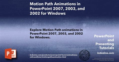 Motion Path Animations in PowerPoint 2007, 2003, and 2002