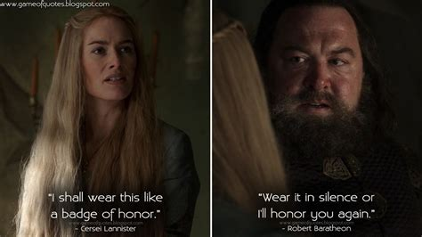 """game-of-quotes: """"Cersei Lannister: I shall wear this like"""